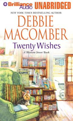 Twenty Wishes - Macomber, Debbie, and Eby Sirois, Tanya (Read by)