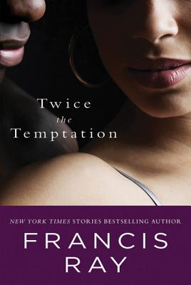 Twice the Temptation - Ray, Francis