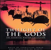Twilight of the Gods: The Essential Wagner Collection - Bavarian Radio Chorus (choir, chorus); Bayreuth Festival Choir (choir, chorus); Royal Opera House Covent Garden Chorus (choir, chorus)