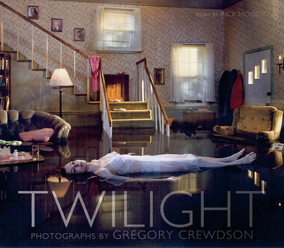 Twilight - Moody, Rick, and Crewdson, Gregory (Photographer)
