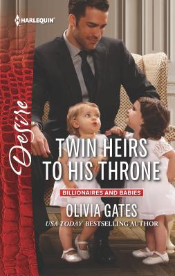 Twin Heirs to His Throne - Gates, Olivia