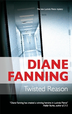 Twisted Reason - Fanning, Diane
