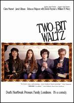 Two-Bit Waltz