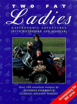 Two fat ladies - Paterson, Jennifer, and Dickson Wright, Clarissa