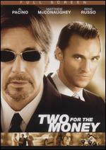Two for the Money [P&S] - D.J. Caruso