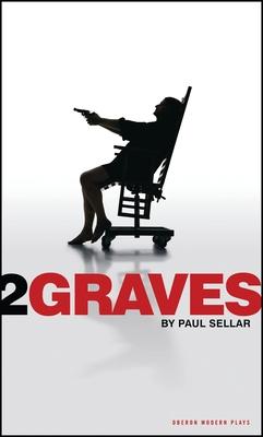 Two Graves - Sellar, Paul