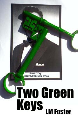 Two Green Keys - Foster, LM