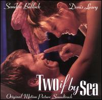 Two If by Sea - Original Soundtrack