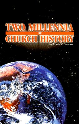 Two Millennia of Church History - Showers, Renald E