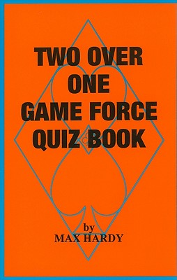 Two Over One Game Force Quiz Book - Hardy, Max