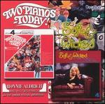 Two Pianos Today/Soft and Wicked