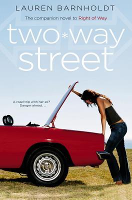 Two-Way Street - Barnholdt, Lauren