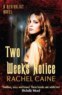 Two Weeks' Notice - Caine, Rachel