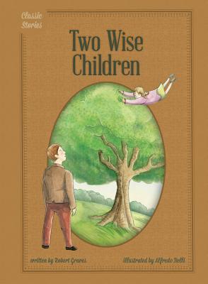 Two Wise Children - Graves, Robert