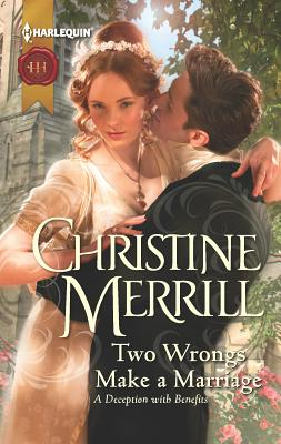Two Wrongs Make a Marriage - Merrill, Christine