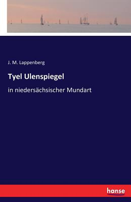 Tyel Ulenspiegel - Lappenberg, J M