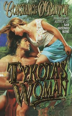 Tykota's Woman - O'Banyon, Constance