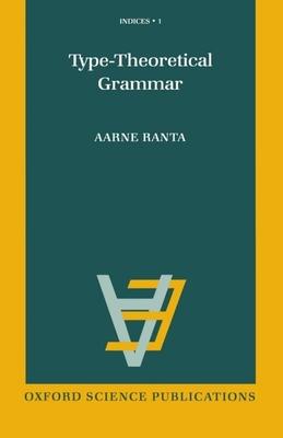 Type-Theoretical Grammar - Ranta, Aarne