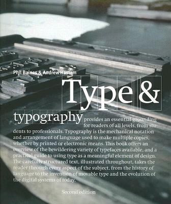 Type & Typography - Baines, Phil, and Haslam, Andrew