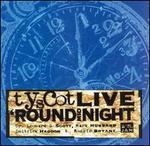 Tyscot Live 'Round Midnight