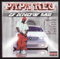 U Know Me - Papa Reu