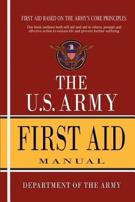 U.S. Army First Aid Manual - Department of the Army