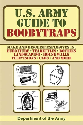 U.S. Army Guide to Boobytraps - Department of the Army