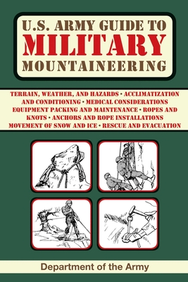 U.S. Army Guide to Military Mountaineering - Army
