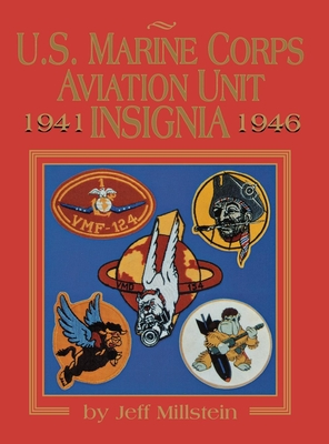U.S. Marine Corps Aviation Unit Insignia - Turner Publishing (Compiled by), and Millstein, Jeff