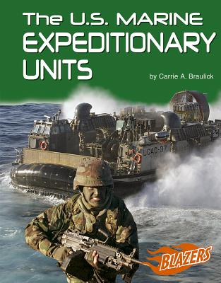 U.S. Marine Expeditionary Units - Braulick, Carrie A