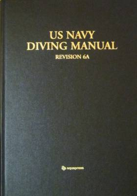 U S Navy Diving Manual - Naval Sea Systems Command