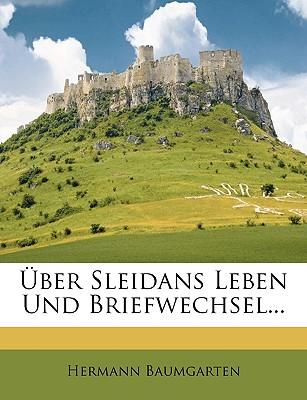 Uber Sleidans Leben Und Briefwechsel... - Baumgarten, Hermann