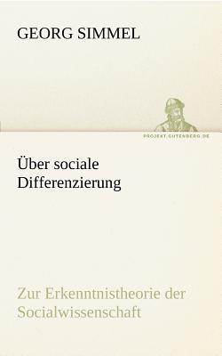 Uber Sociale Differenzierung - Simmel, Georg