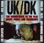 UK/DK: A Film About Punks and Skinheads and Holidays in the Sun [DVD]