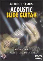 Ultimate Beginner: Beyond Basics - Acoustic Slide Guitar