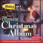 Ultimate Christmas Album Vol. 6: WJMK FM104.3
