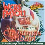 Ultimate Christmas Album: WCBS FM-101.1