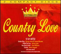 Ultimate Collection: Country Love - Various Artists
