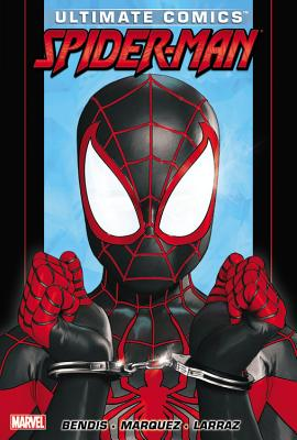 Ultimate Comics Spider-Man by Brian Michael Bendis - Volume 3 - Bendis, Brian Michael (Text by)