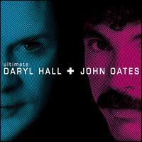 Ultimate Daryl Hall + John Oates - Hall & Oates