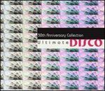 Ultimate Disco: 30th Anniversary Collection