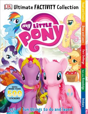 Ultimate Factivity Collection: My Little Pony - DK