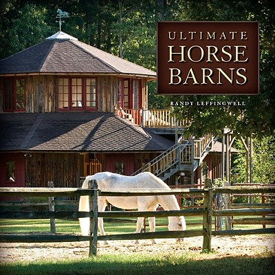 Ultimate Horse Barns - Leffingwell, Randy