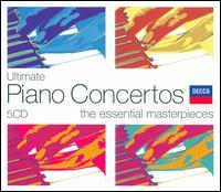 Ultimate Piano Concertos: The Essential Masterpieces - Claudio Arrau (piano); Clifford Curzon (piano); Cristina Ortiz (piano); Jorge Bolet (piano); Stephen Kovacevich (piano); Viktoria Postnikova (piano)