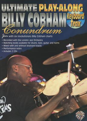 Ultimate Play-Along Keyboard Trax Billy Cobham Conundrum: Book & 2 CDs - Cobham, Billy