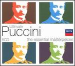Ultimate Puccini: The Essential Masterpieces - Alfredo Mariotti (vocals); Angelo Mercuriali (vocals); Ashley Putnam (vocals); Carlo Bergonzi (vocals); Carol Vaness (vocals); Charles Austin (vocals); Dwayne Croft (vocals); Enzo Sordello (vocals); Ezio Giordano (vocals); Federico Davia (vocals)