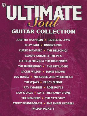 Ultimate Soul Guitar Collection: Authentic Guitar Tab book
