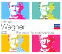 Ultimate Wagner: The Essential Masterpieces - Alison Browner (vocals); Anna Reynolds (vocals); Annelies Burmeister (vocals); Arnold van Mill (vocals);...