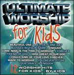 Ultimate Worship: For Kids