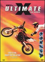 Ultimate X: The Movie - Bruce Hendricks